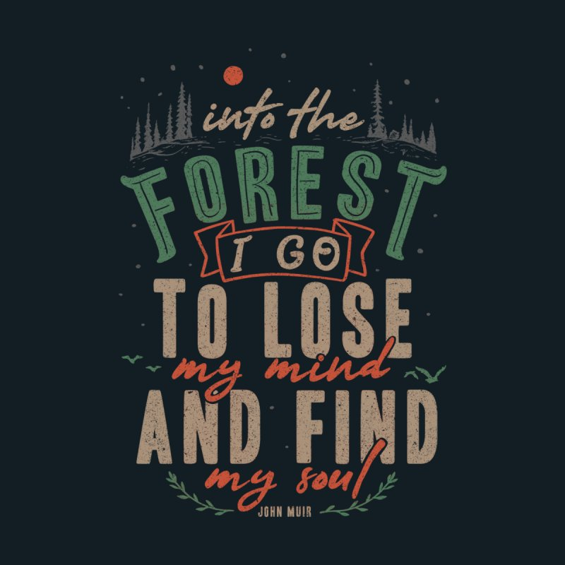 And into the forest I go, to lose my mind and find my soul. Accessories Notebook by Tobe Fonseca's Artist Shop