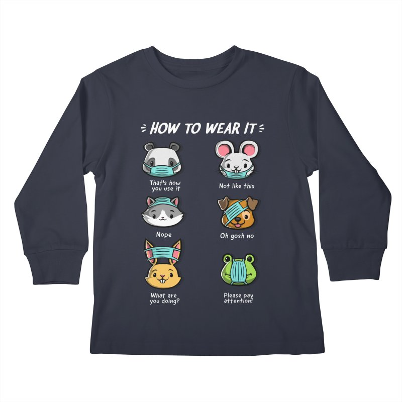 How not to wear a face mask animals cute funny Kids Longsleeve T-Shirt by Tobe Fonseca's Artist Shop