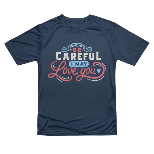 image for BE CAREFUL I may love you
