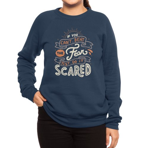 image for If You Can't Beat The Fear Just Do It Scared