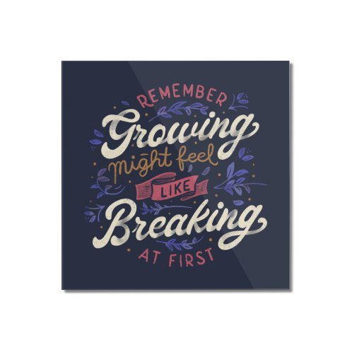 image for Remember - Growing Might Feel Like Breaking At First