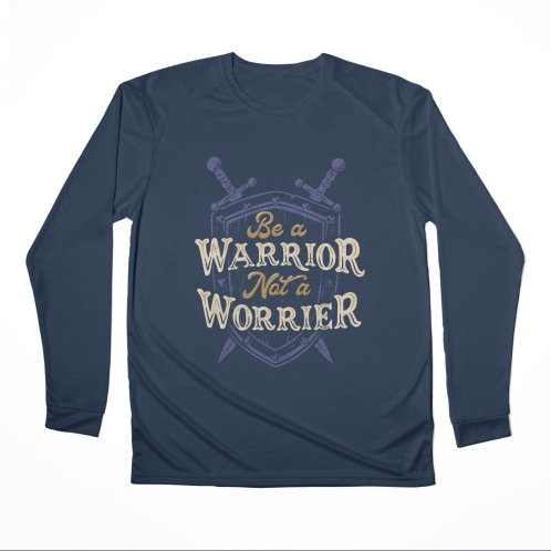 image for Be a Warrior Not a Worrier