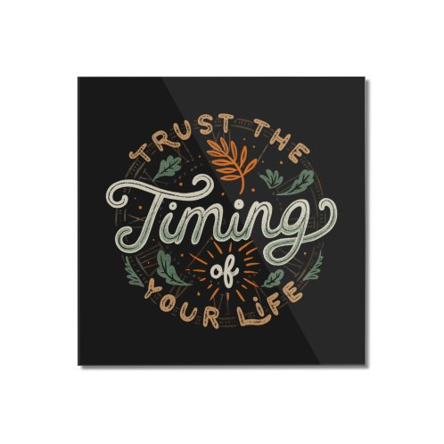 image for Trust The Timing Of You Life
