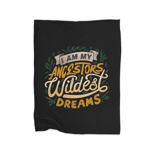 image for I Am My Ancestors Wildest Dreams