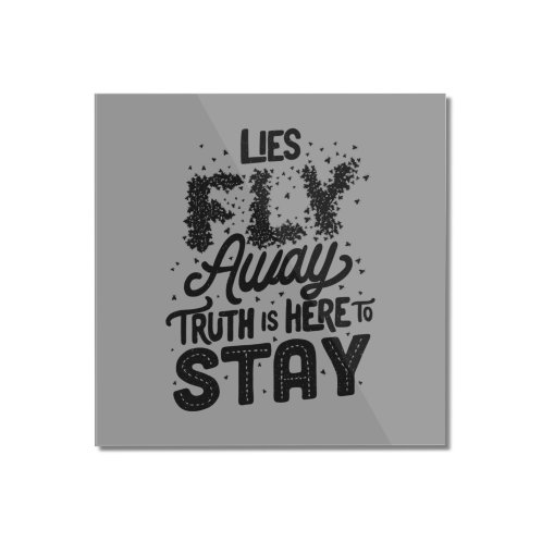 image for Lies Fly Away Truth is Here to Stay