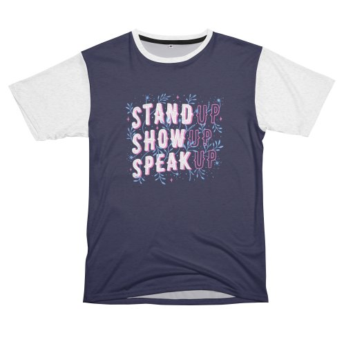image for Stand Up Show Up Speak Up