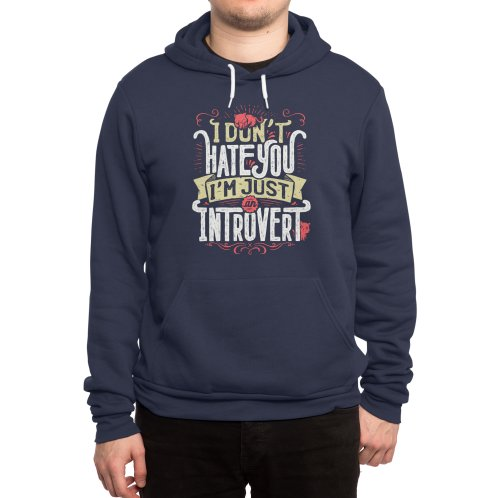 image for I don't hate you I'm just an introvert