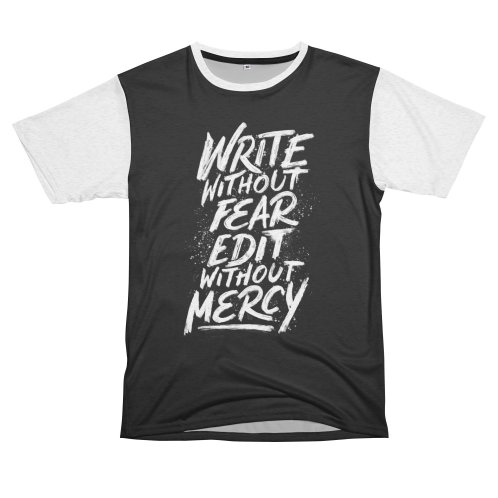 image for Write Without Fear. Edit Without Mercy.