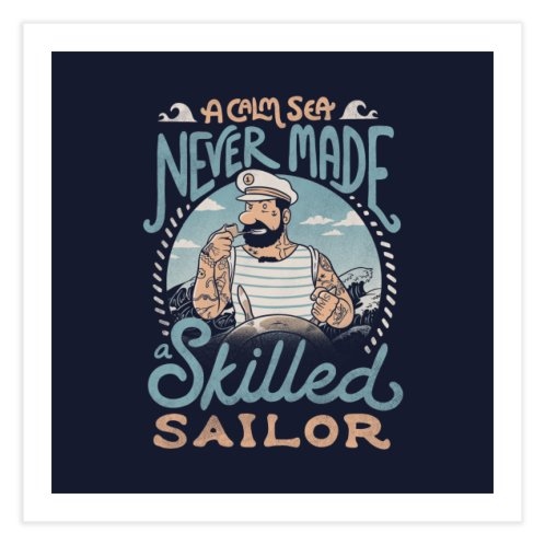 image for A Calm Sea Never Made a Skilled Sailor