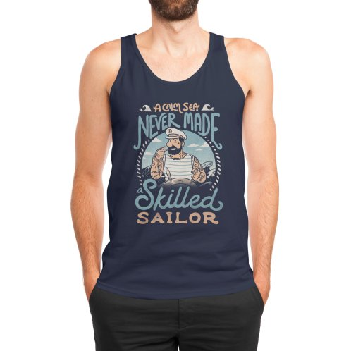 image for A Calm Sea Never Made a Skilled Sailor
