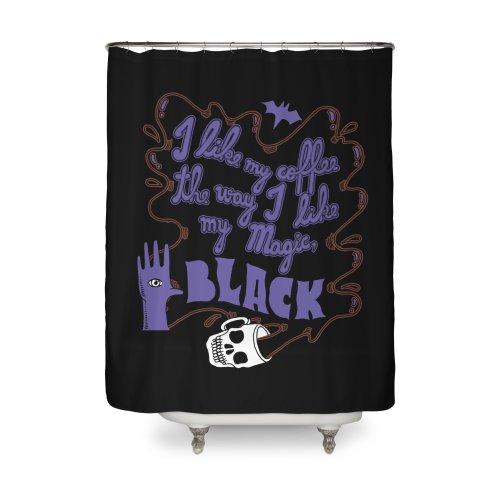 image for I Like My Coffee The Way I Like My Magic, Black
