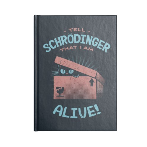 image for Tell Schrödinger That I Am Alive