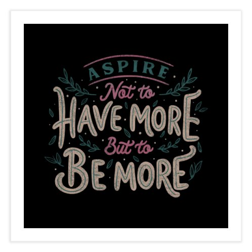 image for Aspire Not to Have More But to be More