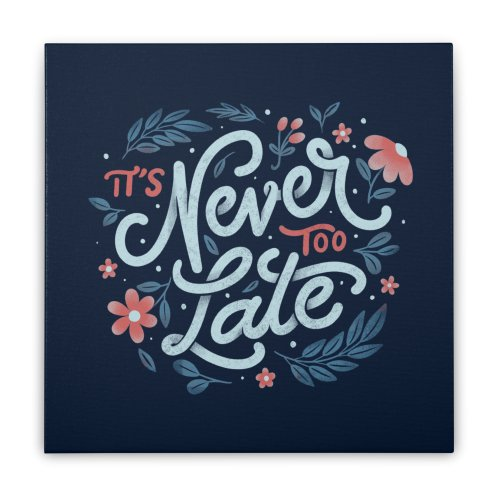 image for It's Never Too Late