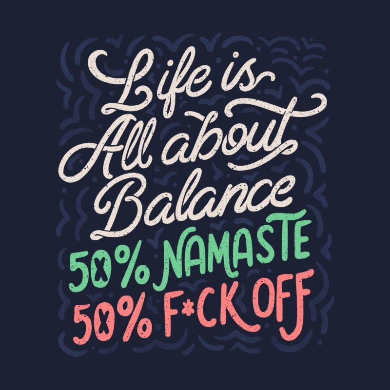 Life Is All About Balance 50% namaste 50% fck off Men's Socks by Tobe Fonseca's Artist Shop