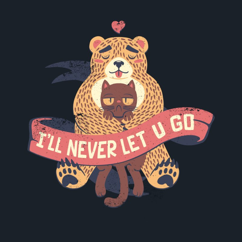 Ill Never Let You Go Bear Love Cat by Tobe Fonseca's Artist Shop