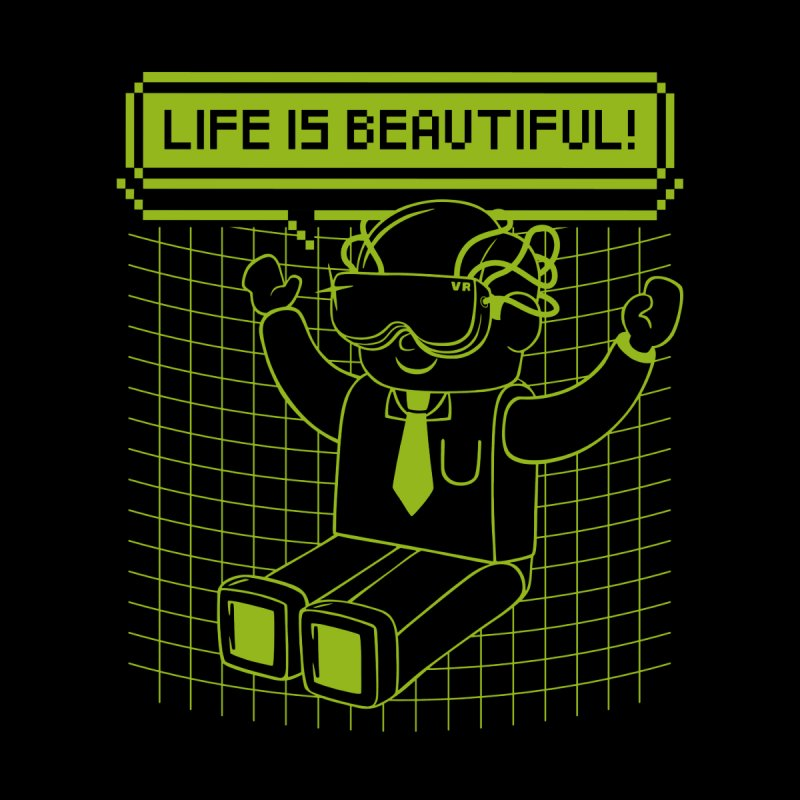 Life Is Beautiful by Tobe Fonseca's Artist Shop