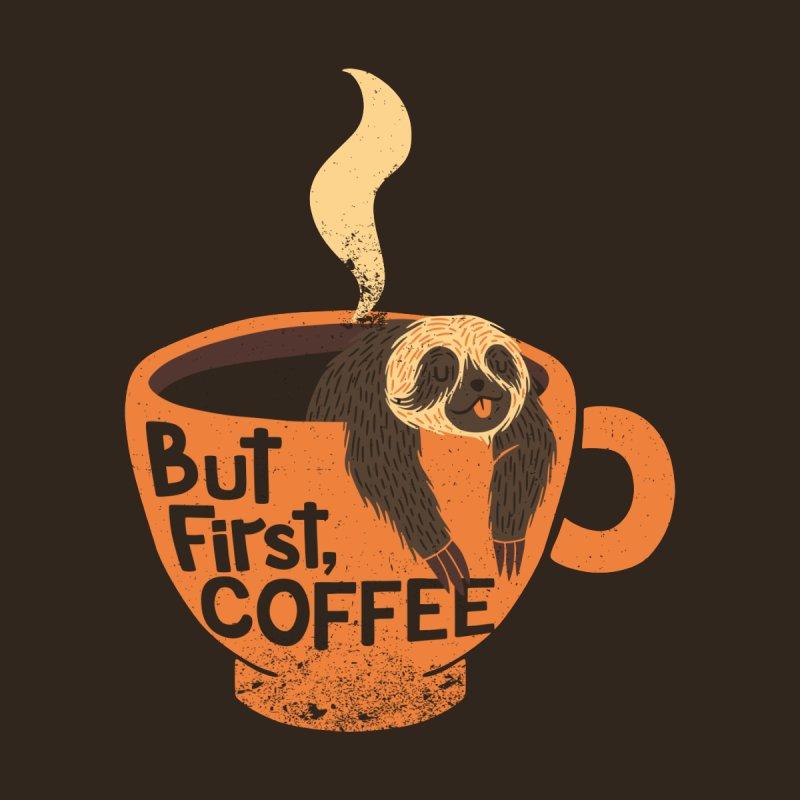 But First Coffee by Tobe Fonseca's Artist Shop