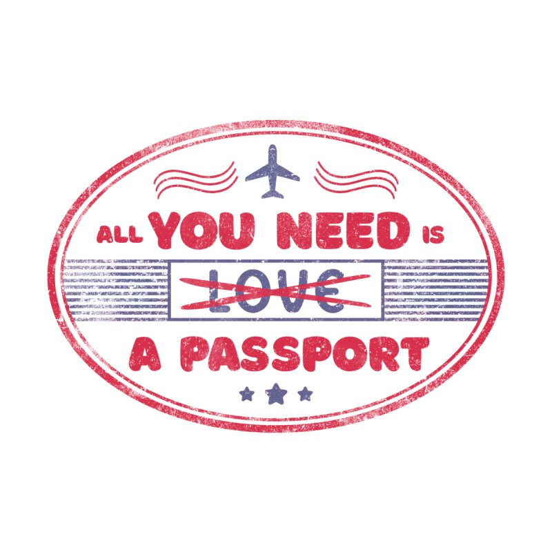 All you need is -love- a passport Accessories Bag by Tobe Fonseca's Artist Shop