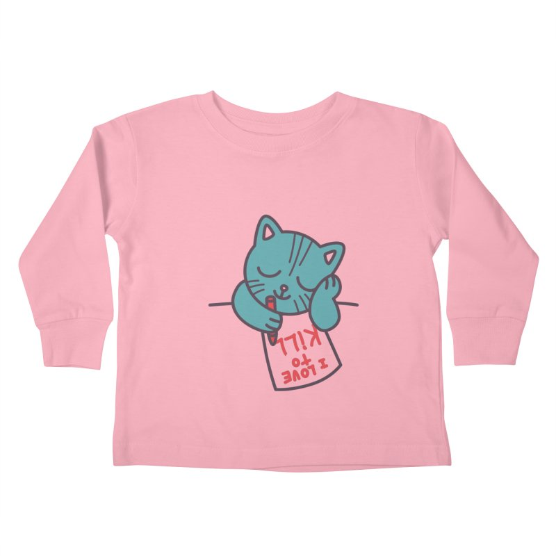 I Love To Kill Cat Kids Toddler Longsleeve T-Shirt by Tobe Fonseca's Artist Shop