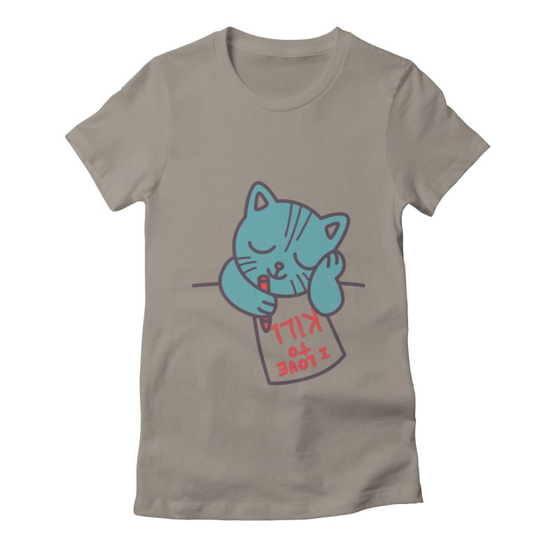 I Love To Kill Cat Women's Fitted T-Shirt by Tobe Fonseca's Artist Shop