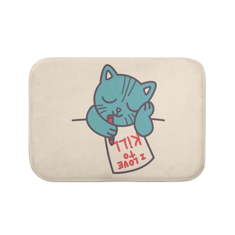 I Love To Kill Cat Home Bath Mat by Tobe Fonseca's Artist Shop