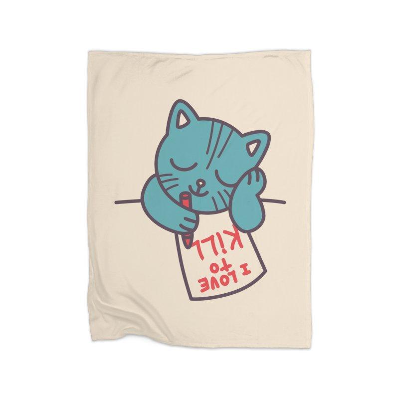 I Love To Kill Cat Home Blanket by Tobe Fonseca's Artist Shop