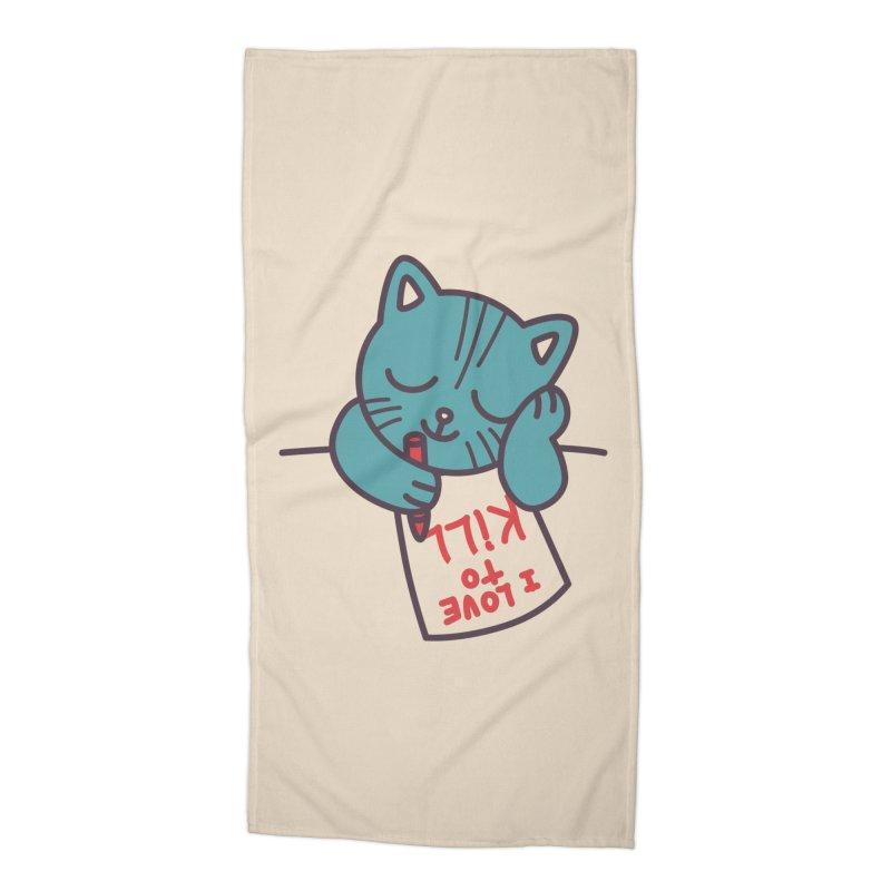 I Love To Kill Cat Accessories Beach Towel by Tobe Fonseca's Artist Shop
