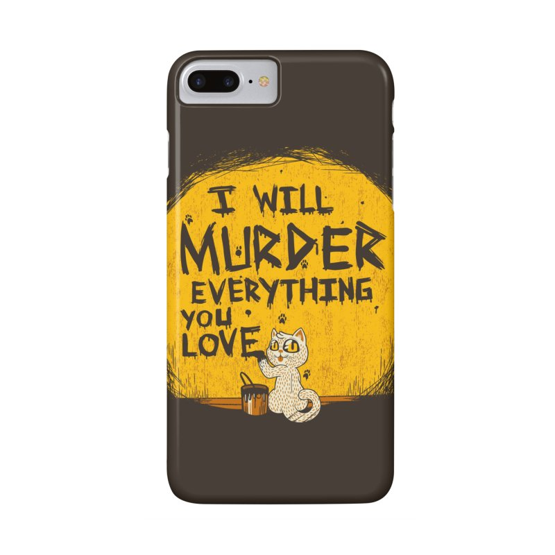 Ill Murder Everything You Love Cat Accessories Phone Case by Tobe Fonseca's Artist Shop