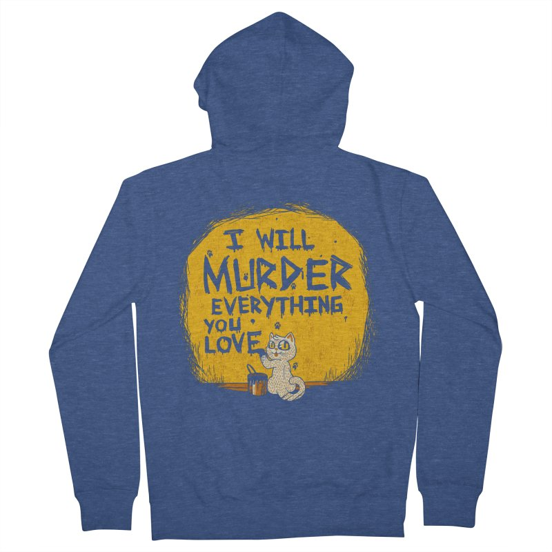 Ill Murder Everything You Love Cat Women's Zip-Up Hoody by Tobe Fonseca's Artist Shop