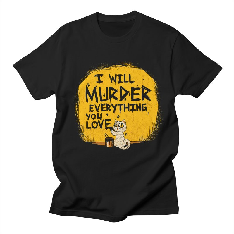 Ill Murder Everything You Love Cat Men's T-shirt by Tobe Fonseca's Artist Shop