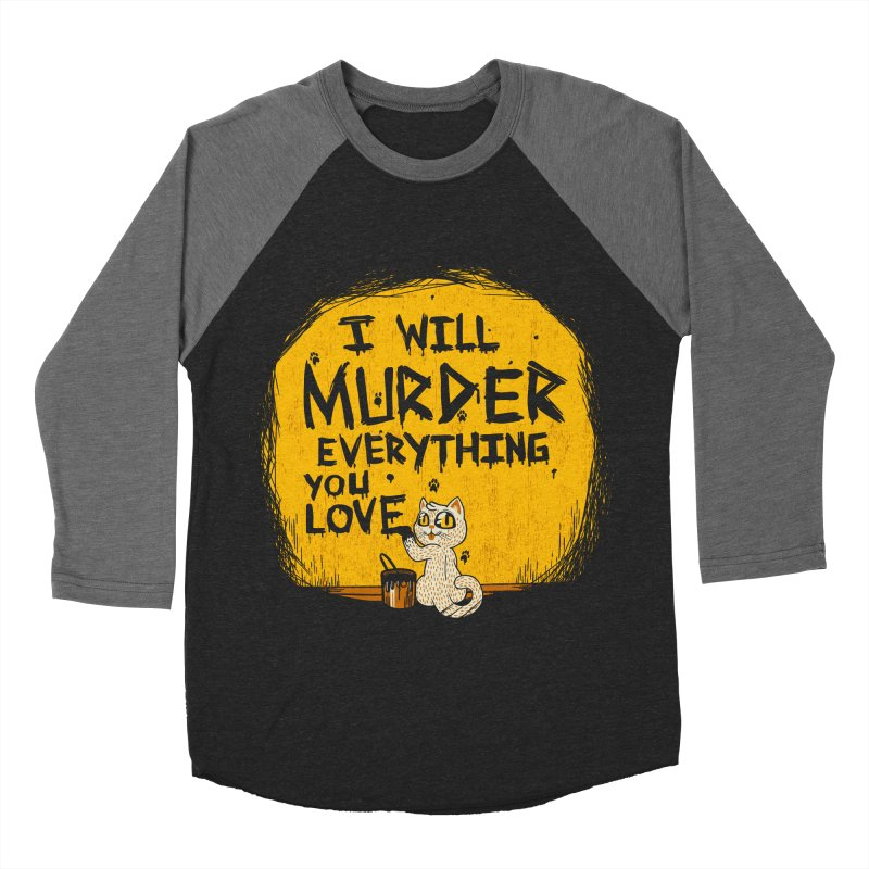 Ill Murder Everything You Love Cat Men's Baseball Triblend T-Shirt by Tobe Fonseca's Artist Shop