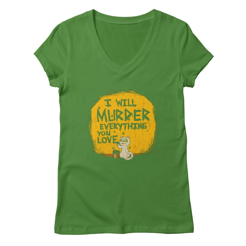 Ill Murder Everything You Love Cat Women's V-Neck by Tobe Fonseca's Artist Shop