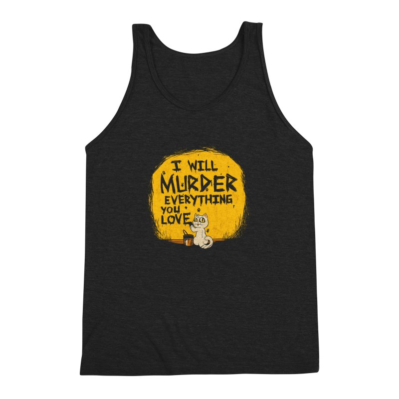 Ill Murder Everything You Love Cat Men's Triblend Tank by Tobe Fonseca's Artist Shop