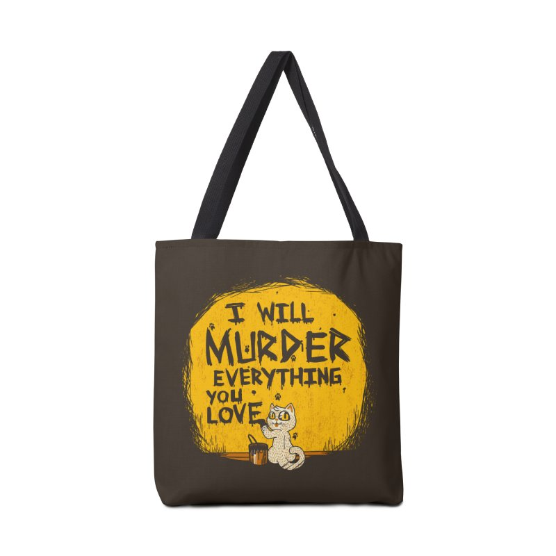 Ill Murder Everything You Love Cat Accessories Bag by Tobe Fonseca's Artist Shop