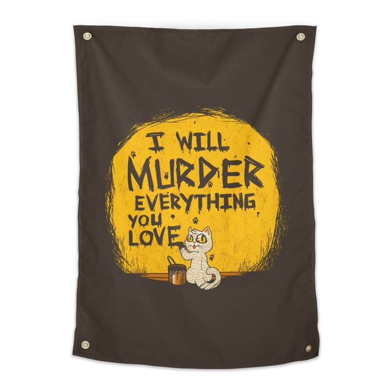 Ill Murder Everything You Love Cat Home Tapestry by Tobe Fonseca's Artist Shop