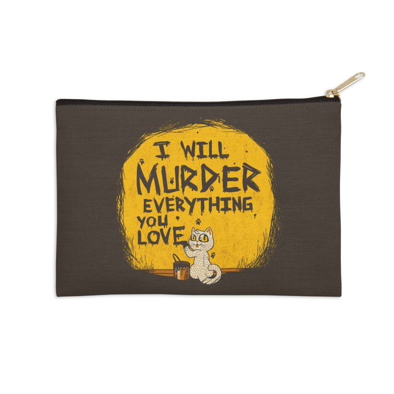 Ill Murder Everything You Love Cat Accessories Zip Pouch by Tobe Fonseca's Artist Shop