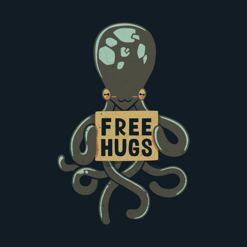 Free Hugs Octopus None  by Tobe Fonseca's Artist Shop