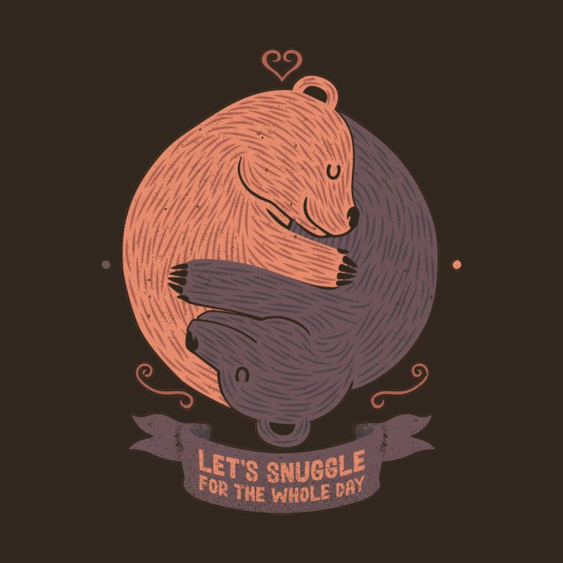 Let's Snuggle For The Whole Day None  by Tobe Fonseca's Artist Shop