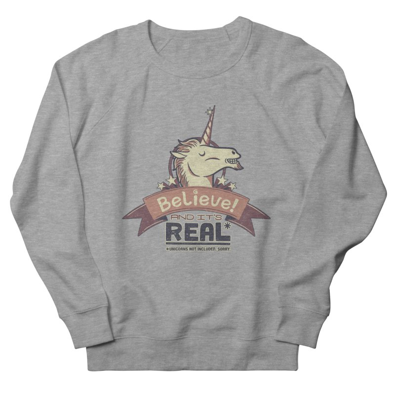 Unicorn Believe And Its Real Women's Sweatshirt by Tobe Fonseca's Artist Shop
