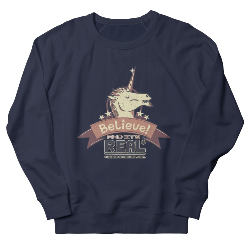 Unicorn Believe And Its Real Men's Sweatshirt by Tobe Fonseca's Artist Shop