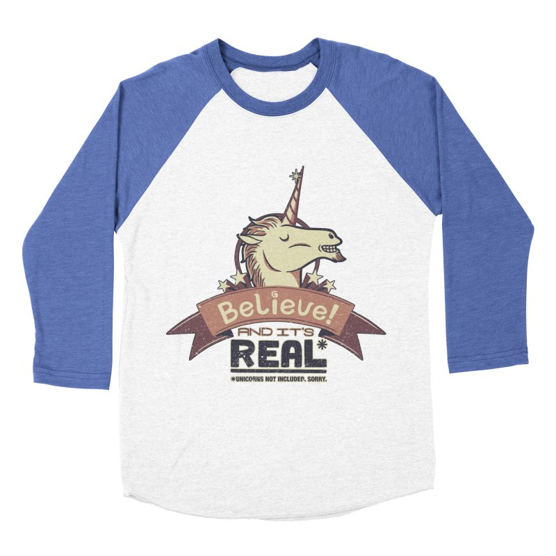 Unicorn Believe And Its Real Men's Baseball Triblend T-Shirt by Tobe Fonseca's Artist Shop