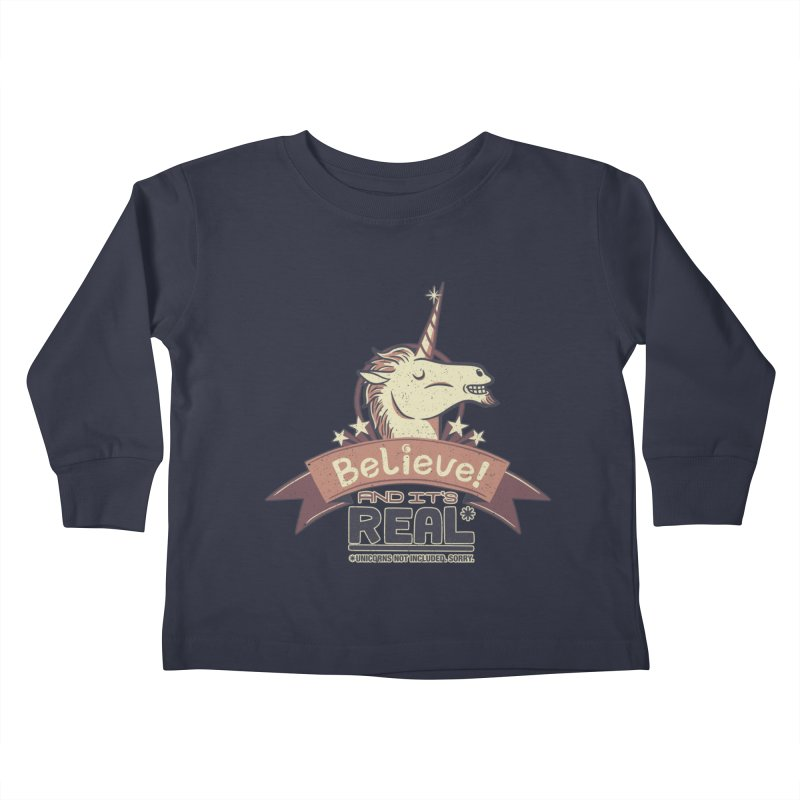 Unicorn Believe And Its Real Kids Toddler Longsleeve T-Shirt by Tobe Fonseca's Artist Shop