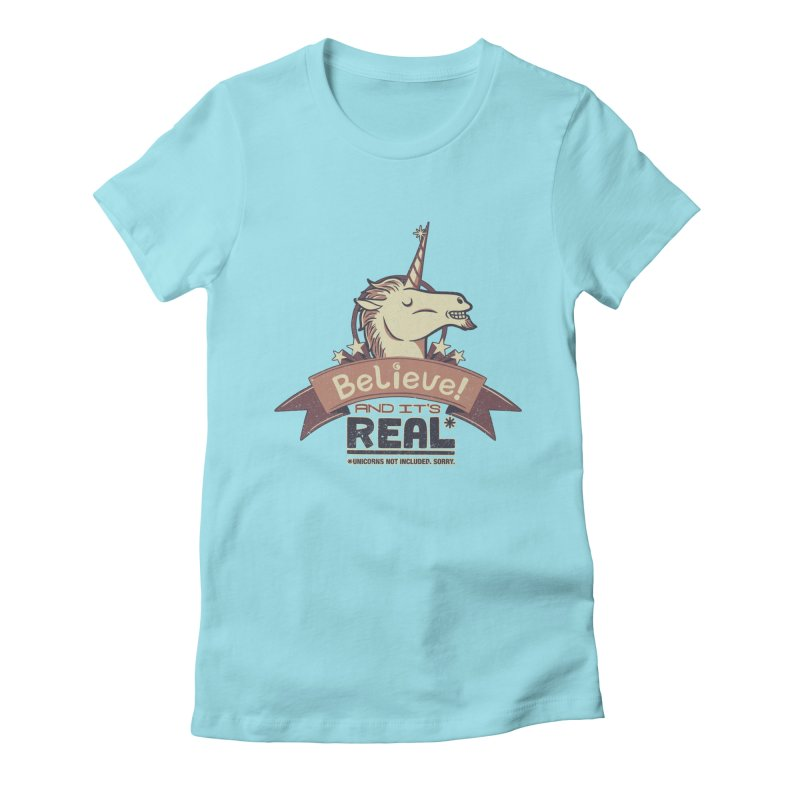 Unicorn Believe And Its Real Women's Fitted T-Shirt by Tobe Fonseca's Artist Shop