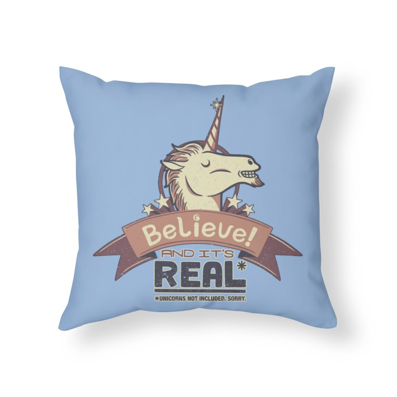 Unicorn Believe And Its Real Home Throw Pillow by Tobe Fonseca's Artist Shop