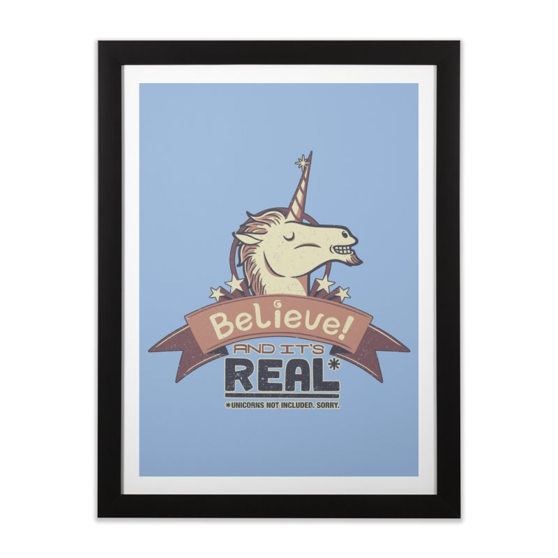 Unicorn Believe And Its Real Home Framed Fine Art Print by Tobe Fonseca's Artist Shop