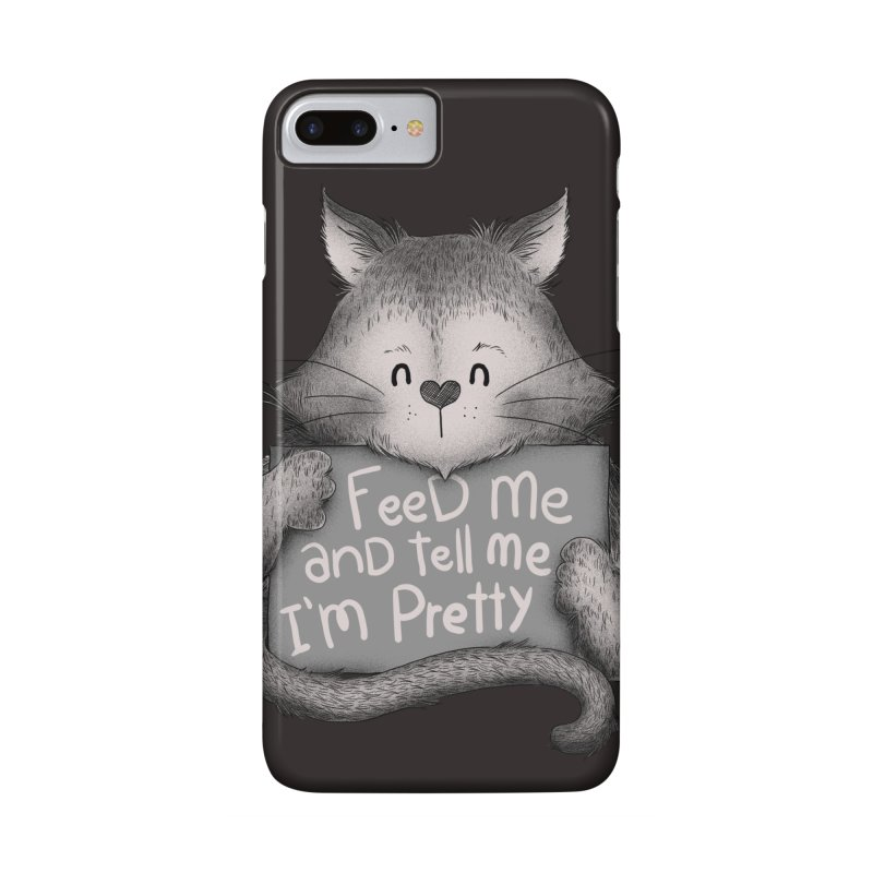 Feed Me And Tell Me I'm Pretty Cat Accessories Phone Case by Tobe Fonseca's Artist Shop