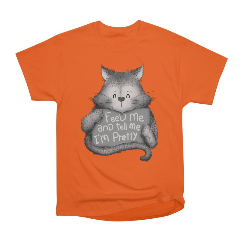Feed Me And Tell Me I'm Pretty Cat Men's Classic T-Shirt by Tobe Fonseca's Artist Shop