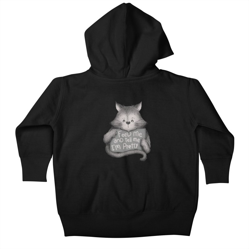 Feed Me And Tell Me I'm Pretty Cat Kids Baby Zip-Up Hoody by Tobe Fonseca's Artist Shop