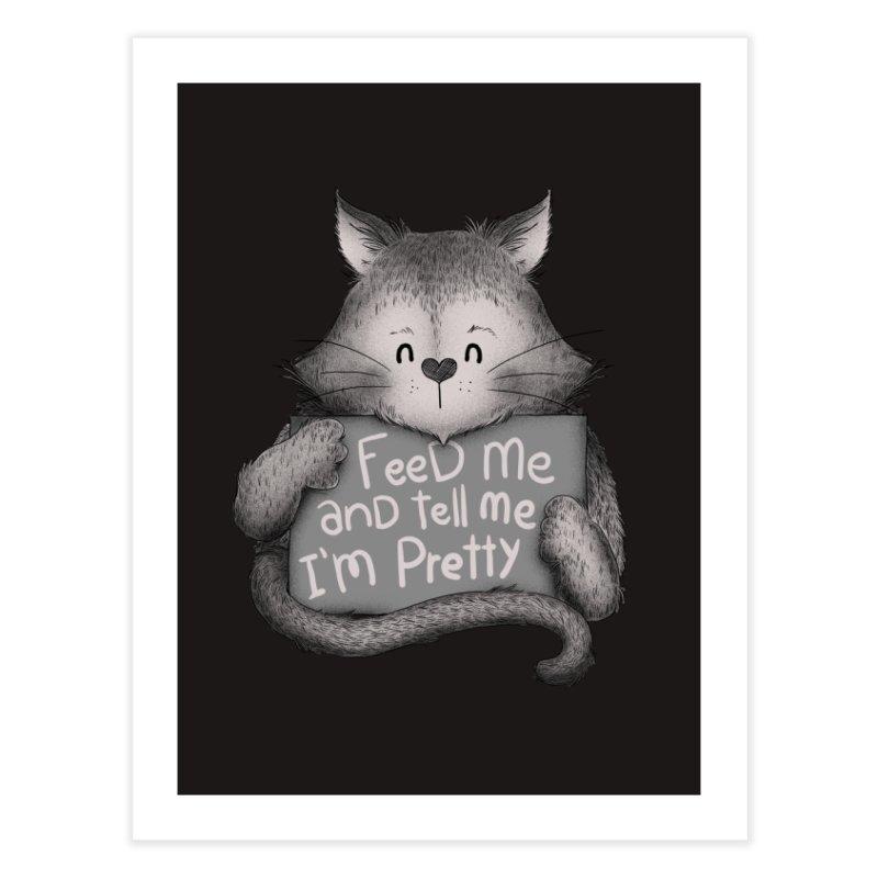 Feed Me And Tell Me I'm Pretty Cat Home Fine Art Print by Tobe Fonseca's Artist Shop
